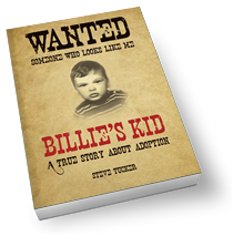 Steve Tucker Autobiography, Billie's Kid